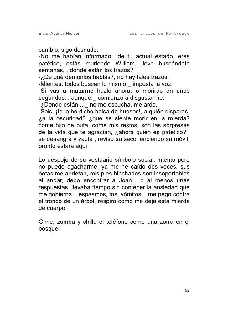 Elbio Aparisi Nielsen             Los trazos de Montrouge   cambio, sigo desnudo. -No me habían informado de tu actual est...