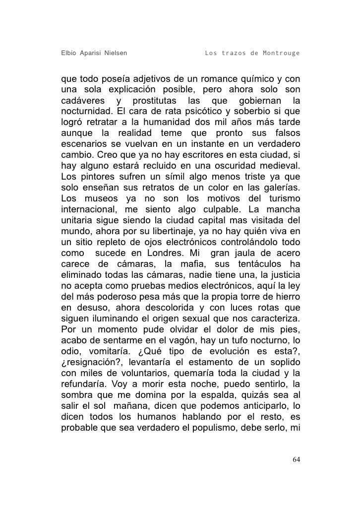 Elbio Aparisi Nielsen             Los trazos de Montrouge   que todo poseía adjetivos de un romance químico y con una sola...