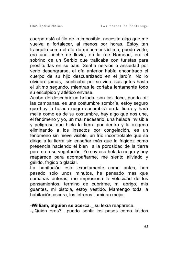 Elbio Aparisi Nielsen             Los trazos de Montrouge   cuerpo está al filo de lo imposible, necesito algo que me vuel...
