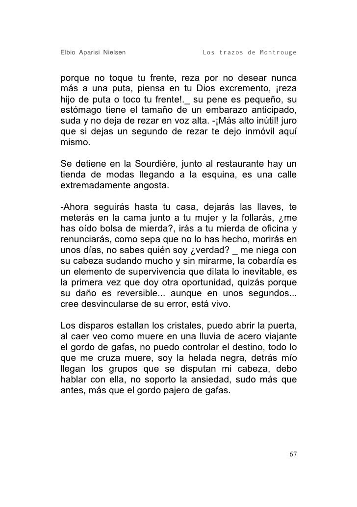 Elbio Aparisi Nielsen               Los trazos de Montrouge   porque no toque tu frente, reza por no desear nunca más a un...