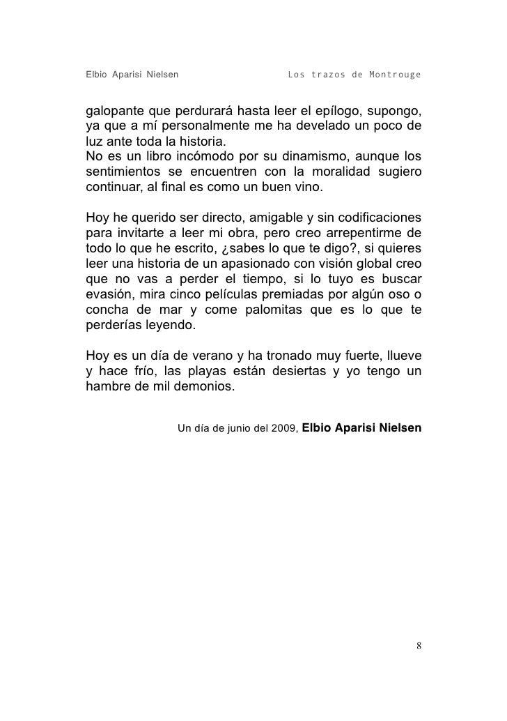 Elbio Aparisi Nielsen                    Los trazos de Montrouge   galopante que perdurará hasta leer el epílogo, supongo,...