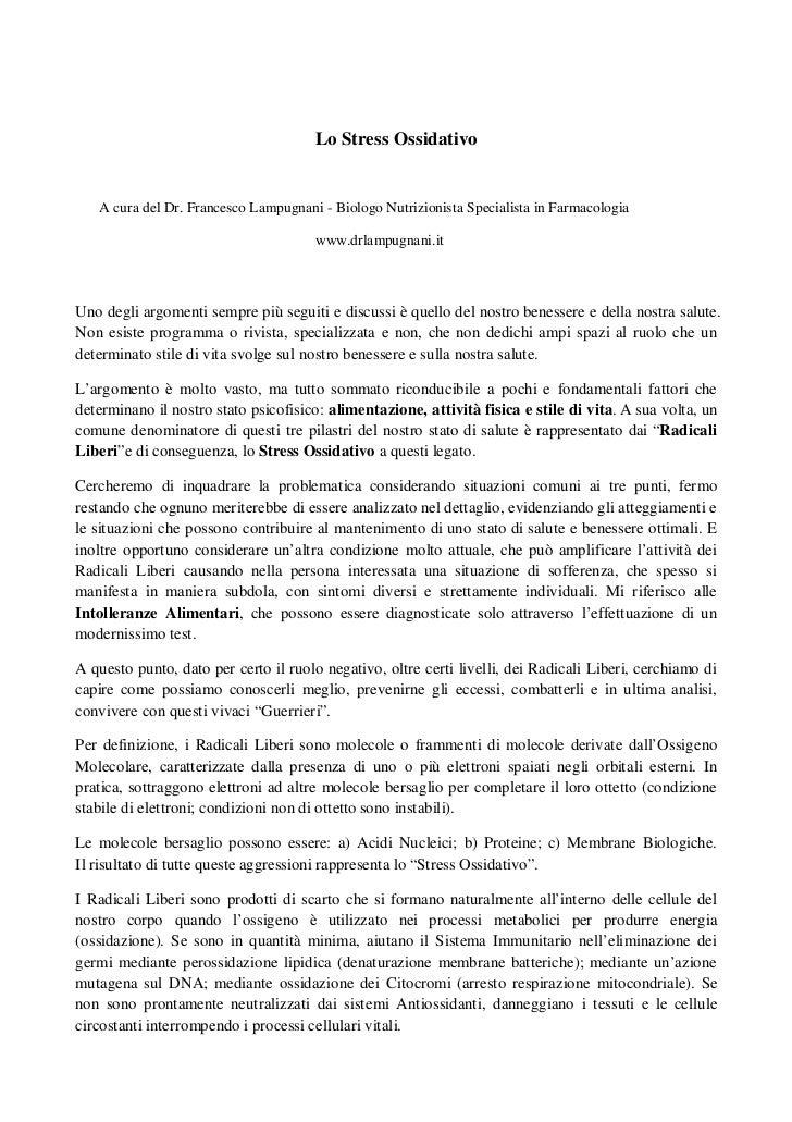Lo Stress Ossidativo   A cura del Dr. Francesco Lampugnani - Biologo Nutrizionista Specialista in Farmacologia            ...