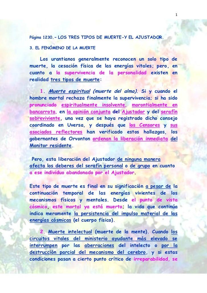 1Página 1230.- LOS TRES TIPOS DE MUERTE-Y EL AJUSTADOR.3. EL FENÓMENO DE LA MUERTE     Los urantianos generalmente reconoc...