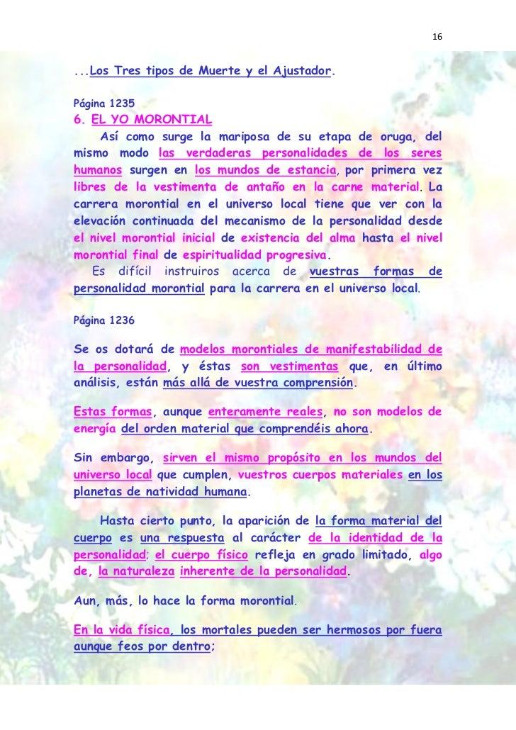 16...Los Tres tipos de Muerte y el Ajustador.Página 12356. EL YO MORONTIAL     Así como surge la mariposa de su etapa de o...