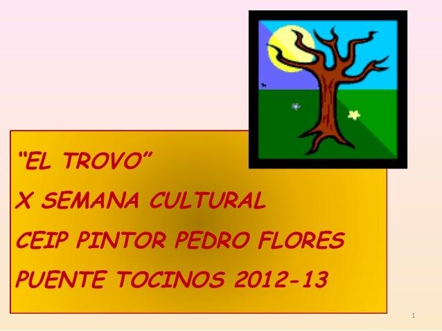 """""""EL TROVO""""X SEMANA CULTURALCEIP PINTOR PEDRO FLORESPUENTE TOCINOS 2012-131"""