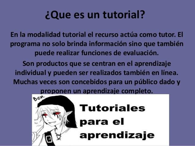 Sistemas tutoriales objetivo: conocer y analizar dentro de la.