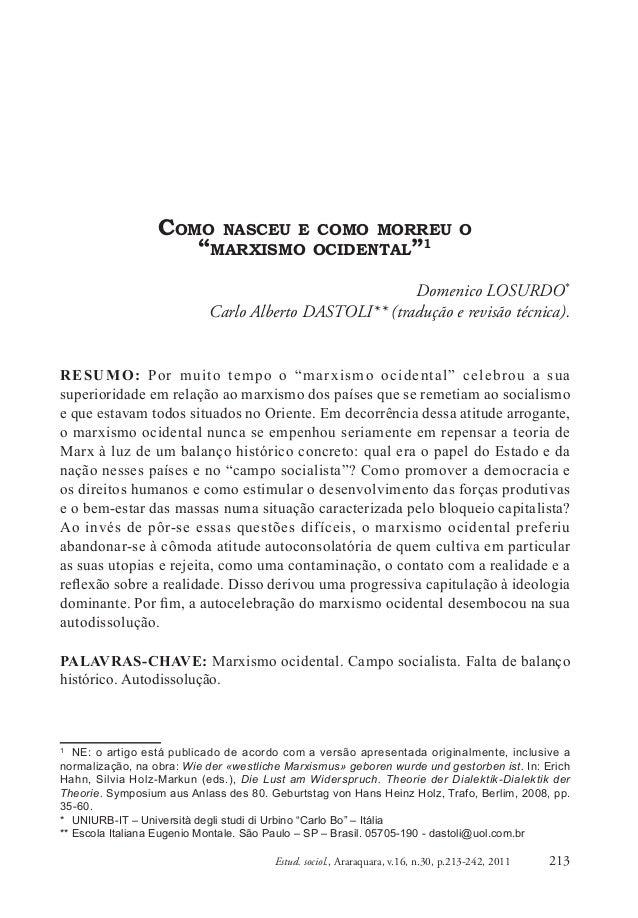 """213Estud. sociol., Araraquara, v.16, n.30, p.213-242, 2011 COMO NASCEU E COMO MORREU O """"MARXISMO OCIDENTAL""""1 Domenico LOSU..."""
