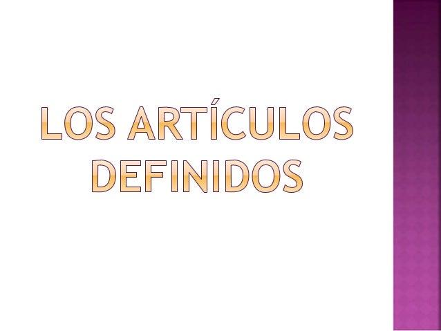 NO se usan los artículos definidos con los  números ordinales  Rey Felipe Segundo (King Phillip the 2nd)  Carlos Quinto (C...