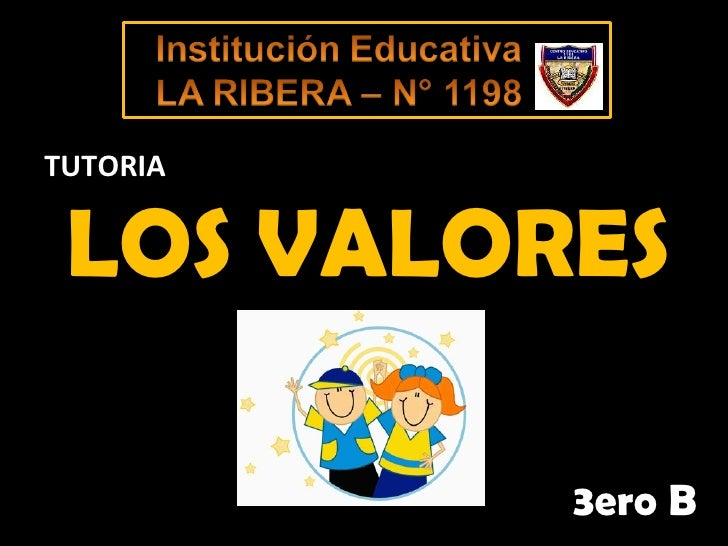 LOS VALORES 3ero B TUTORIA