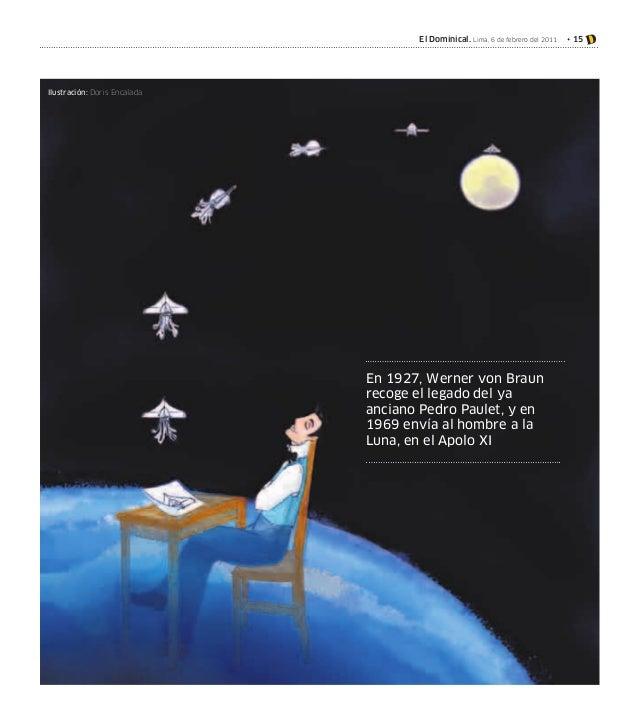 El Dominical. Lima, 6 de febrero del 2011  Ilustración: Doris Encalada  En 1927, Werner von Braun recoge el legado del ya ...
