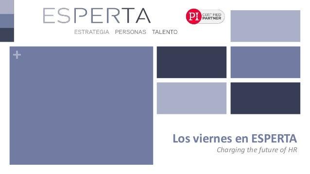 + Los viernes en ESPERTA Charging the future of HR