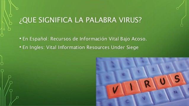 Los virus informáticos Slide 2