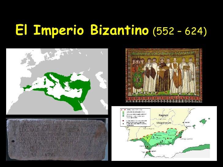 El Imperio Bizantino   (552 – 624)