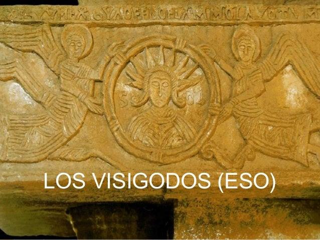 LOS VISIGODOS (ESO)
