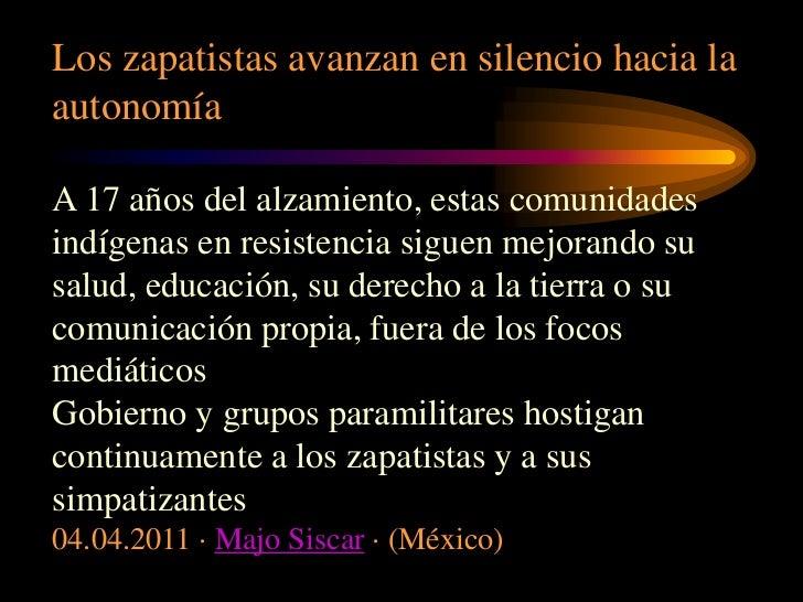 Los zapatistas avanzan en silencio hacia la autonomía<br />A 17 años del alzamiento, estas comunidades indígenas en resist...