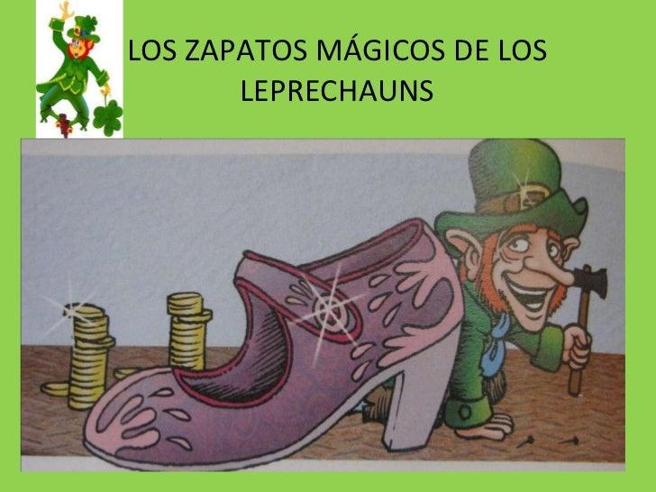 LOS ZAPATOS MÁGICOS DE LOS LEPRECHAUNS