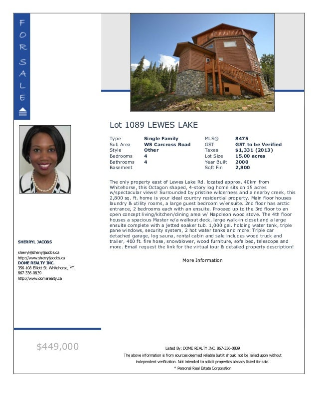 Lot 1089 LEWES LAKE Type Single Family MLS® 8475 Sub Area WS Carcross Road GST GST to be Verified Style Other Taxes $1,331...
