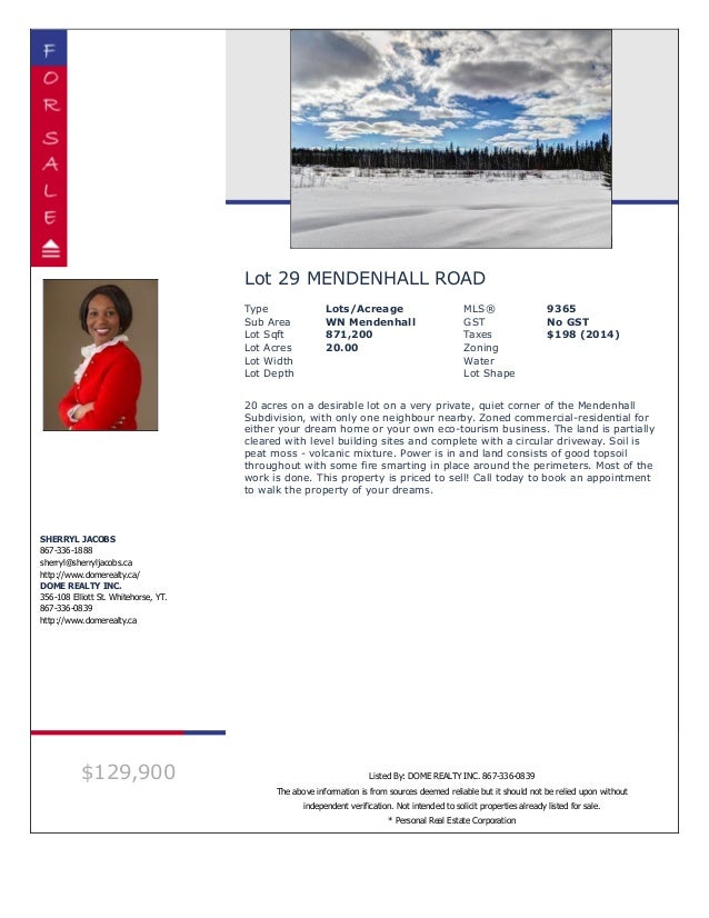 Lot 29 MENDENHALL ROAD Type Lots/Acreage MLS® 9365 Sub Area WN Mendenhall GST No GST Lot Sqft 871,200 Taxes $198 (2014) Lo...