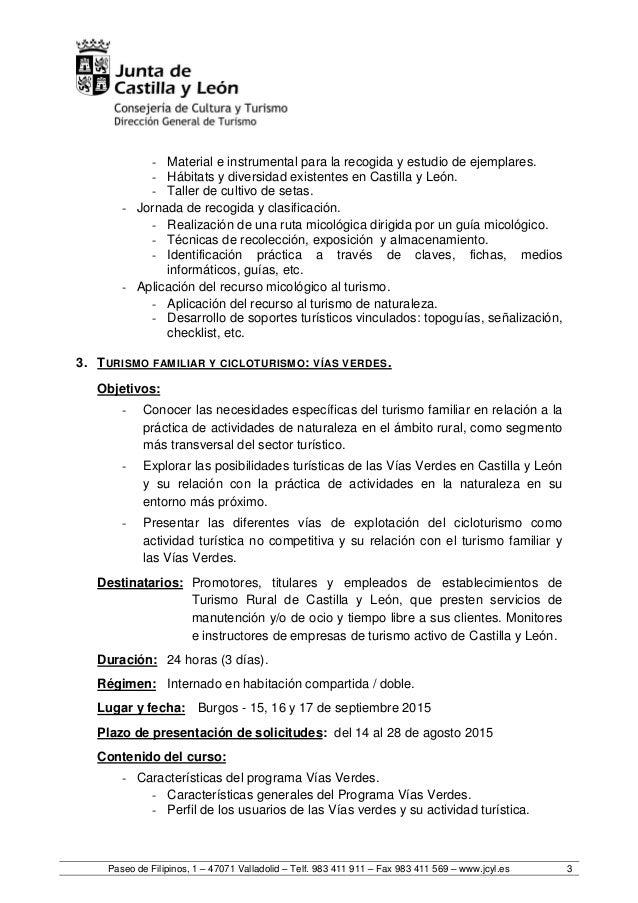 Paseo de Filipinos, 1 – 47071 Valladolid – Telf. 983 411 911 – Fax 983 411 569 – www.jcyl.es 3 - Material e instrumental p...