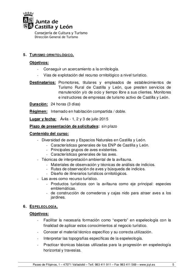 Paseo de Filipinos, 1 – 47071 Valladolid – Telf. 983 411 911 – Fax 983 411 569 – www.jcyl.es 5 5. TURISMO ORNITOLÓGICO. Ob...