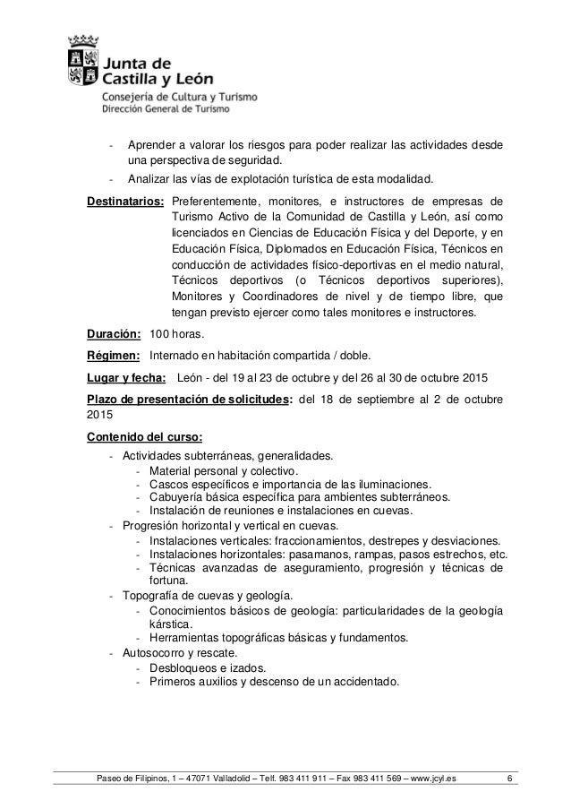 Paseo de Filipinos, 1 – 47071 Valladolid – Telf. 983 411 911 – Fax 983 411 569 – www.jcyl.es 6 - Aprender a valorar los ri...