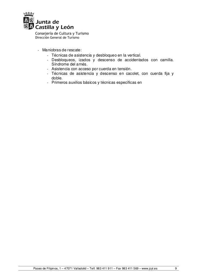 Paseo de Filipinos, 1 – 47071 Valladolid – Telf. 983 411 911 – Fax 983 411 569 – www.jcyl.es 9 - Maniobras de rescate: - T...