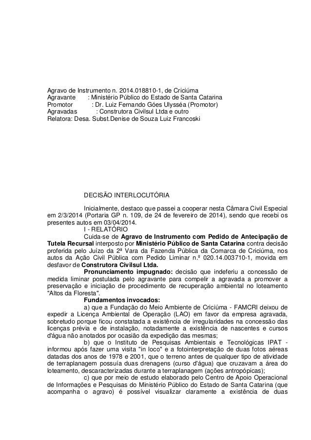 Agravo de Instrumento n. 2014.018810-1, de Criciúma Agravante : Ministério Público do Estado de Santa Catarina Promotor : ...