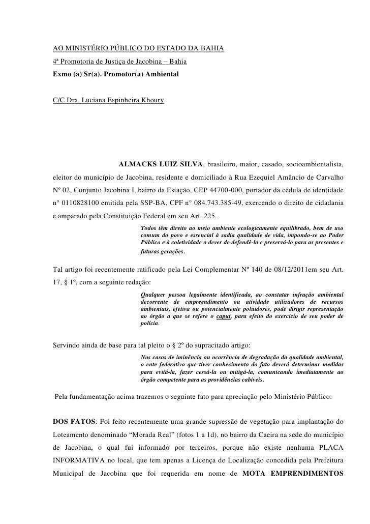 AO MINISTÉRIO PÚBLICO DO ESTADO DA BAHIA4ª Promotoria de Justiça de Jacobina – BahiaExmo (a) Sr(a). Promotor(a) AmbientalC...