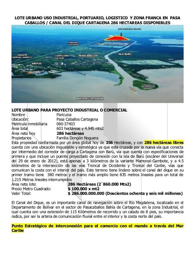 LOTE URBANO USO INDUSTRIAL, PORTUARIO, LOGISTICO Y ZONA FRANCA EN PASA CABALLOS / CANAL DEL DIQUE CARTAGENA 286 HECTAREAS ...