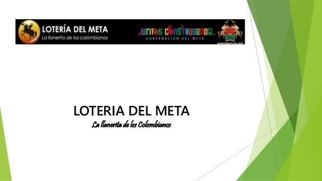 LOTERIA DEL META La llanerita de los Colombianos