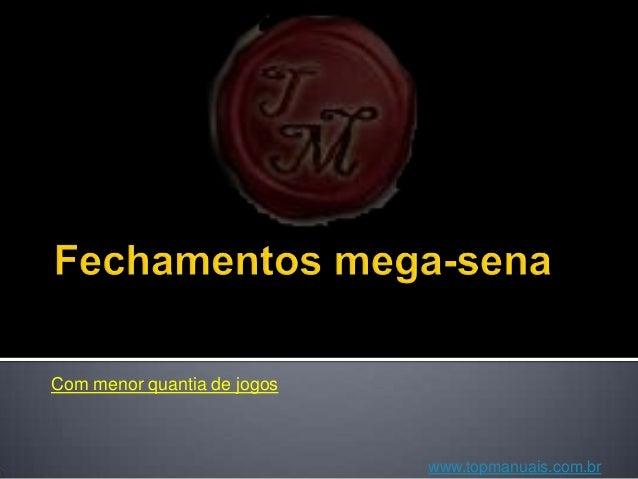 Com menor quantia de jogos www.topmanuais.com.br
