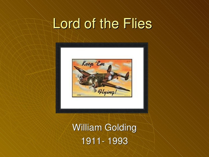 Lord of the Flies   William Golding    1911- 1993