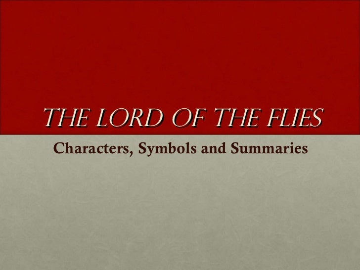 The Lord of the Flies Characters, Symbols and Summaries