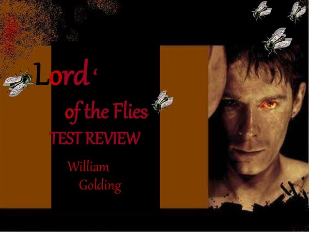 Lord '  of the Flies'  TEST REVIEW  William  Golding