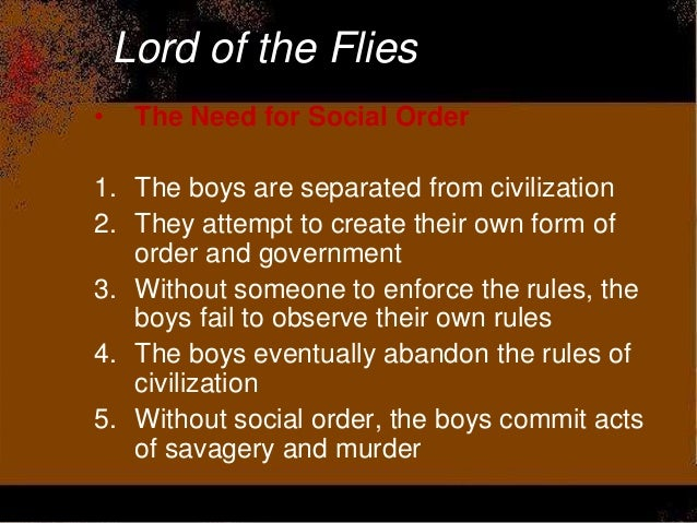 why the boys were doomed to fail in lord of the flies Lord of the flies response ben sherry civilization 9/10/96 there were a lot of  underlying reasons to why the boys' civilization failed in the book the lord o.