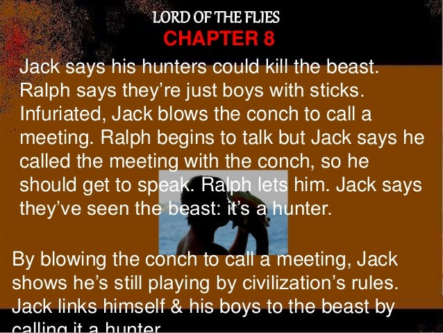 the lord of the flies chapter 8 Free summary and analysis of chapter 8 in william golding's lord of the flies  that won't make you snore we promise.
