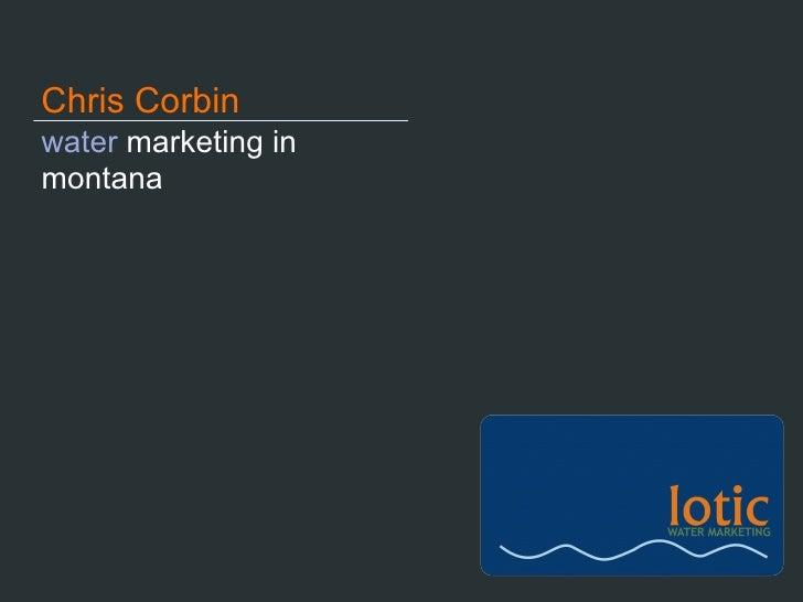 water  marketing in montana Chris Corbin