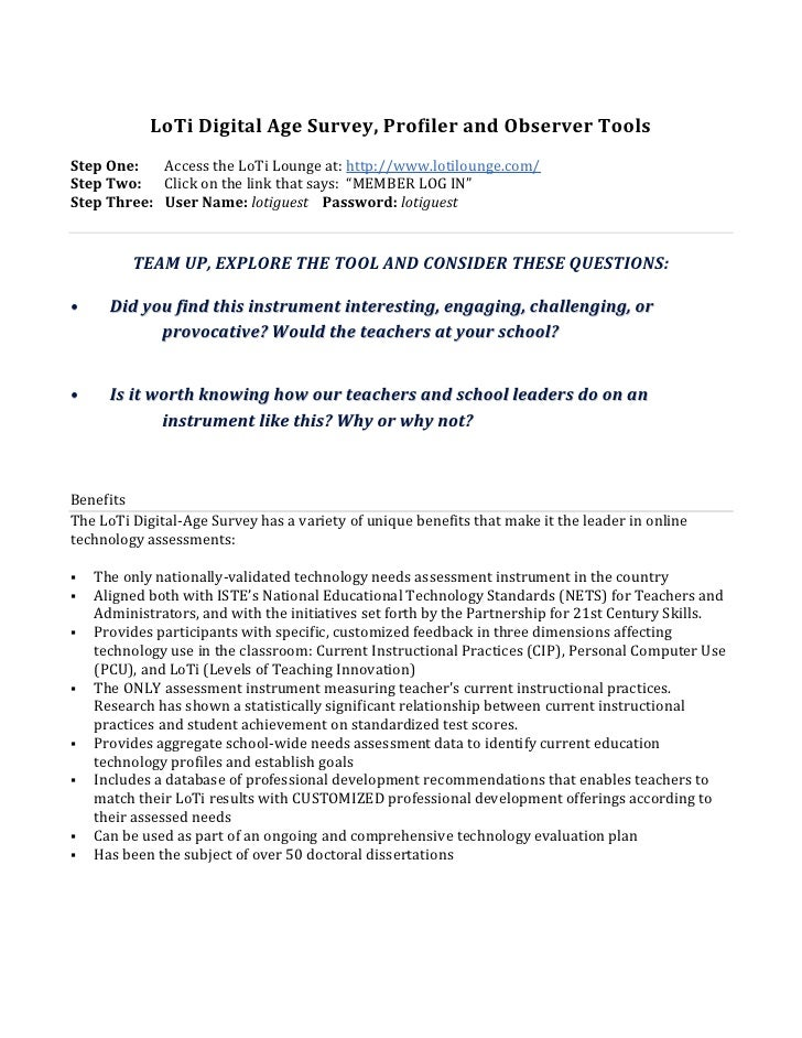 LoTi Digital Age Survey, Profiler and Observer Tools<br />Step One:Access the LoTi Lounge at:http://www.lotilounge.com/<b...