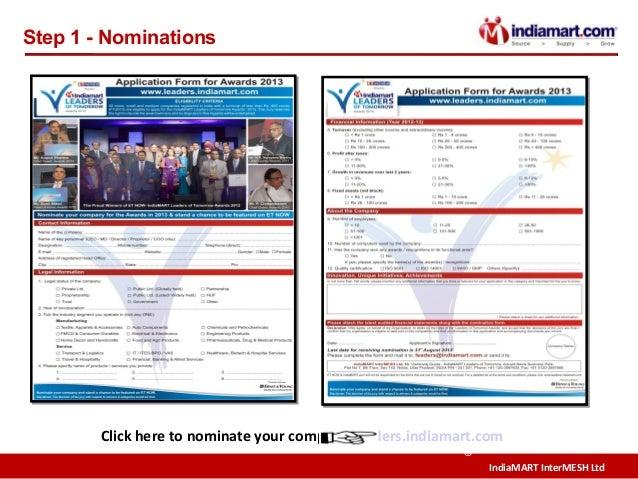 IndiaMART InterMESH Ltd © Step 1 - Nominations Click here to nominate your company leaders.indiamart.com