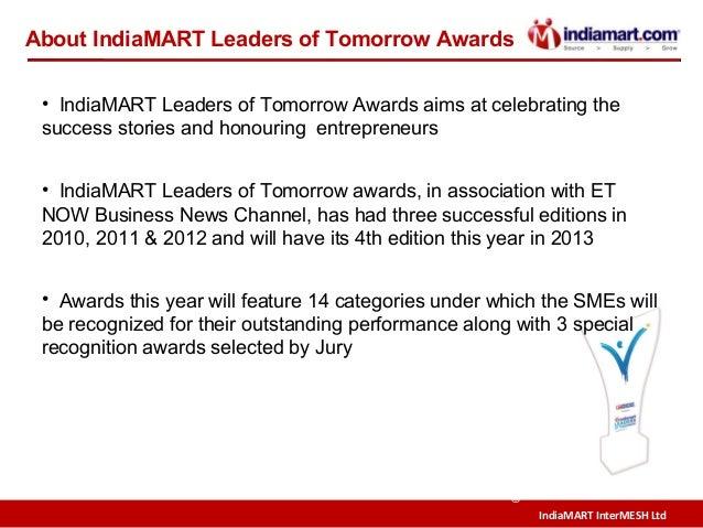 IndiaMART InterMESH Ltd © About IndiaMART Leaders of Tomorrow Awards • IndiaMART Leaders of Tomorrow Awards aims at celebr...