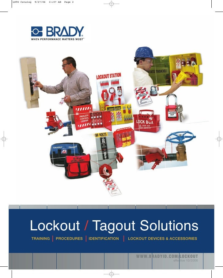 Lockout / Tagout Solutions TRAINING   PROCEDURES   IDENTIFICATION   LOCKOUT DEVICES & ACCESSORIES                         ...
