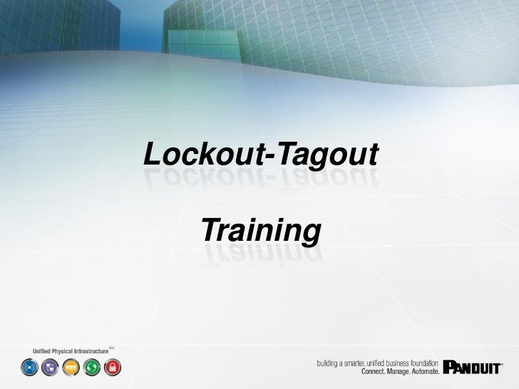 Lockout-Tagout          Training   SM