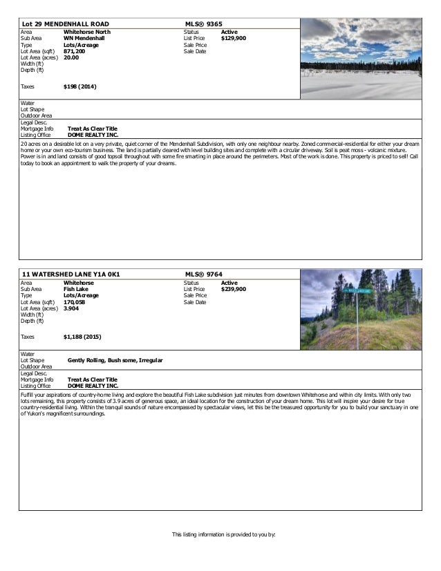 Lot 29 MENDENHALL ROAD MLS® 9365 Area Whitehorse North Status Active Sub Area WN Mendenhall List Price $129,900 Type Lots/...