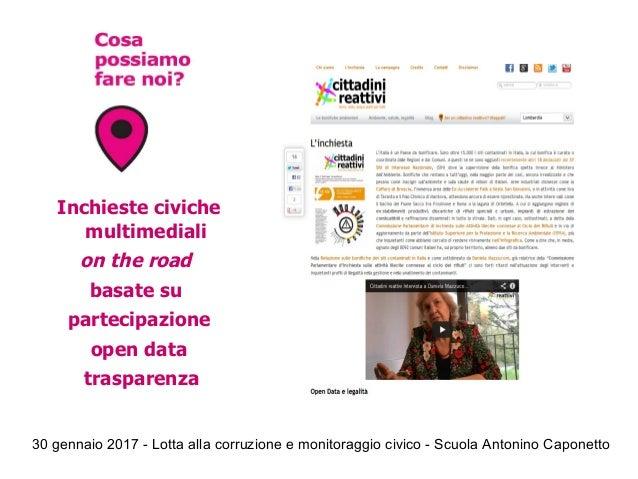 30 gennaio 2017 - Lotta alla corruzione e monitoraggio civico - Scuola Antonino Caponetto Inchieste civiche multimediali o...
