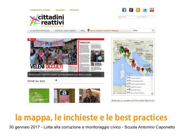 30 gennaio 2017 - Lotta alla corruzione e monitoraggio civico - Scuola Antonino Caponetto la mappa, le inchieste e le best...