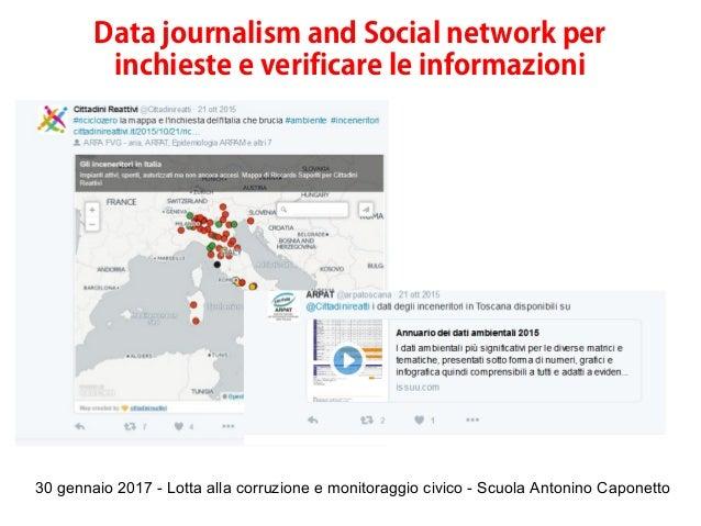 30 gennaio 2017 - Lotta alla corruzione e monitoraggio civico - Scuola Antonino Caponetto Data journalism and Social netwo...