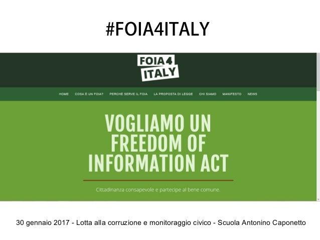 30 gennaio 2017 - Lotta alla corruzione e monitoraggio civico - Scuola Antonino Caponetto #FOIA4ITALY
