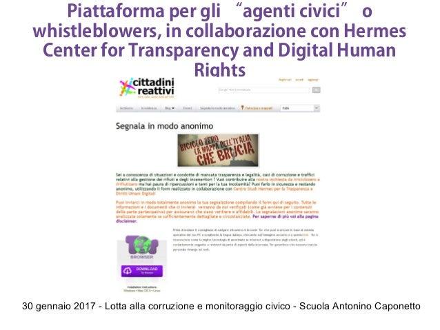 """30 gennaio 2017 - Lotta alla corruzione e monitoraggio civico - Scuola Antonino Caponetto Piattaforma per gli """"agenti civi..."""