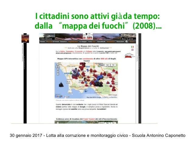 30 gennaio 2017 - Lotta alla corruzione e monitoraggio civico - Scuola Antonino Caponetto I cittadini sono attivi gi da te...