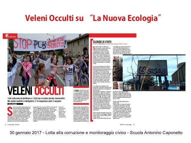 """30 gennaio 2017 - Lotta alla corruzione e monitoraggio civico - Scuola Antonino Caponetto Veleni Occulti su """"La Nuova Ecol..."""